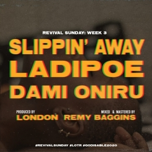 LadiPoe - Slippin' Away ft. Dami Oniru